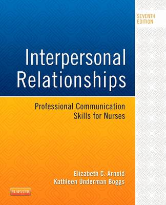 Interpersonal Relationships: Professional Communication Skills for Nurses - Click Image to Close