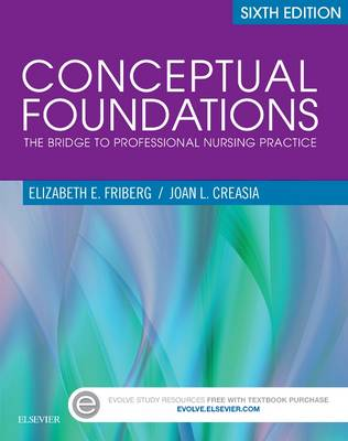 Conceptual Foundations: The Bridge to Professional Nursing Practice - Click Image to Close