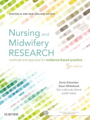 Nursing and Midwifery Research: Methods and Appraisal for Evidence Based Practice - Click Image to Close