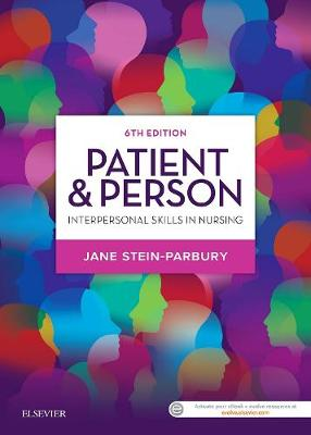 Patient & Person: Interpersonal Skills in Nursing