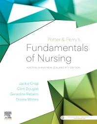 Potter & Perry's Fundamentals of Nursing - ANZ edition 6th Edition