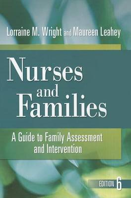 Nurses and Families: a Guide to Family Assessment and Intervention - Click Image to Close