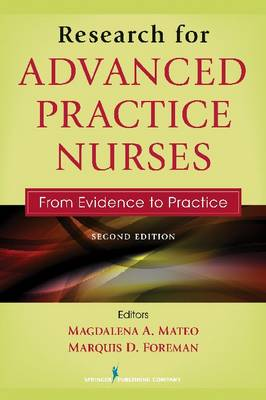 Research for Advanced Practice Nurses: From Evidence to Practice - Click Image to Close